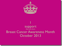 i-support-like-and-share-breast-cancer-awareness-month-october-2013-1